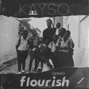 KaySo - Flourish (Amen)